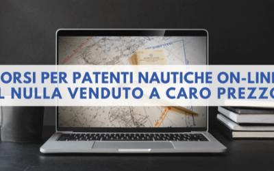 Corsi per Patenti Nautiche Online: il NULLA venduto a CARO PREZZO