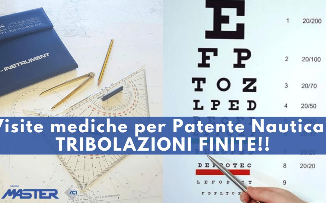 Visite mediche per patenti nautiche? TRIBOLAZIONI FINITE!!